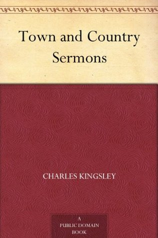 Town and Country Sermons  by  Charles Kingsley