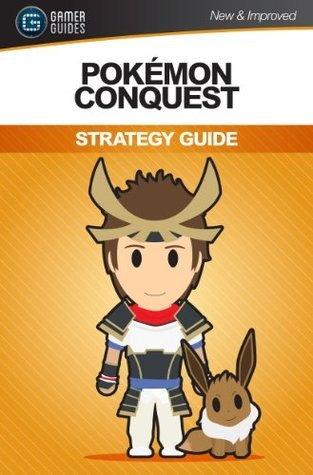 Pokémon Conquest: Strategy Guide  by  Andrew Mills