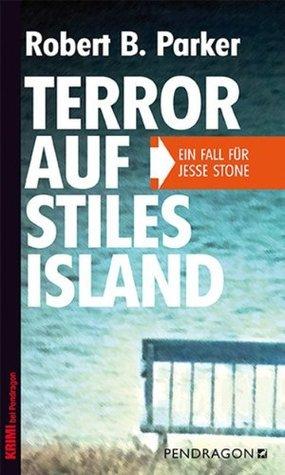 Terror auf Stiles Island: Ein Fall für Jesse Stone Robert B. Parker
