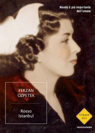 Rosso Istanbul Ferzan Ozpetek