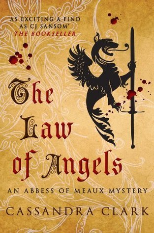 The Law of Angels: 3  by  Cassandra Clark