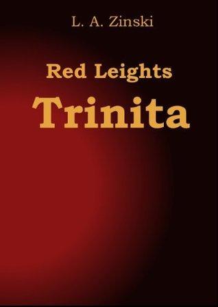 Red Leights Trinita L. A. Zinski