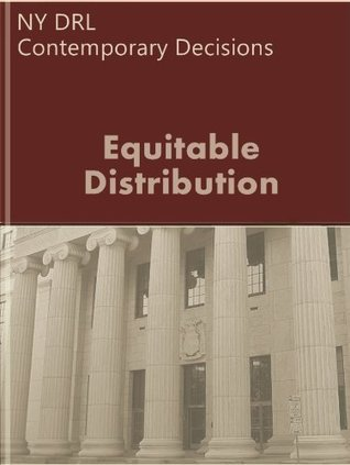 NY DRL: Equitable Distribution - Contemporary Decisions  by  LandMark Publications
