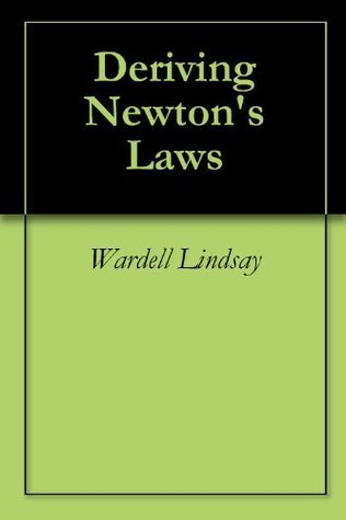 Modifying Newtons Laws  by  WARDELL LINDSAY