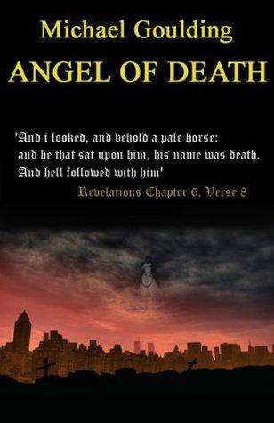 Angel Of Death Michael Goulding
