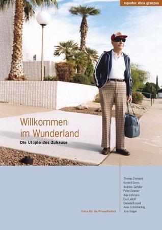 Willkommen im Wunderland. Die Utopie des Zuhause Ulrike Schneider