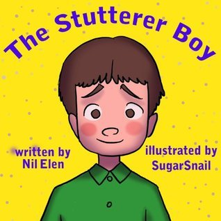 The Stutterer Boy  by  Nil Elen