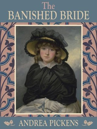 The Banished Bride  by  Andrea Pickens