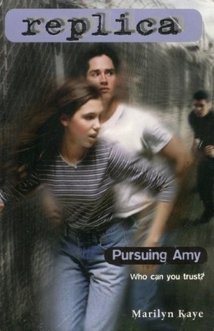 Pursuing Amy (Replica #2): Book 2 Marilyn Kaye