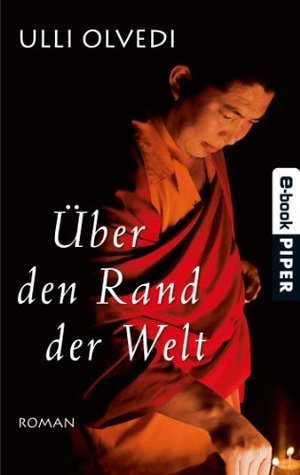 Über den Rand der Welt: Roman Ulli Olvedi