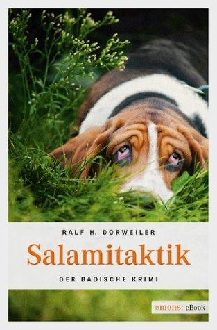 Salamitaktik Ralf H. Dorweiler