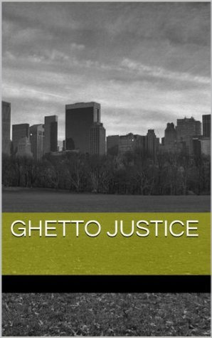 Ghetto Justice T.R. Anthony