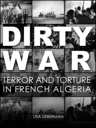 Dirty War  by  Lisa Lieberman