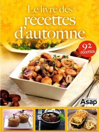 Le livre des recettes dautomne  by  Oeuvre collective