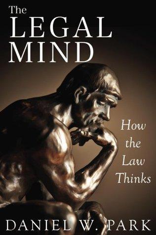 The Legal Mind  by  Daniel Park