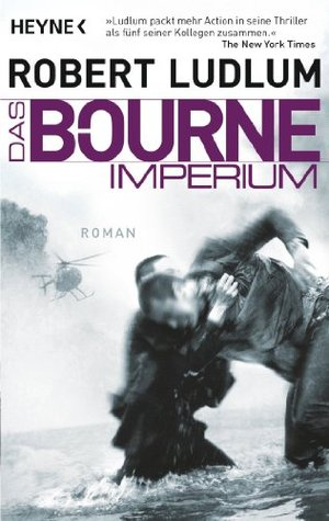 Das Bourne Imperium  by  Robert Ludlum