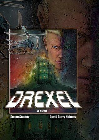 Drexel (The Drexel Series)  by  Susan Stastny