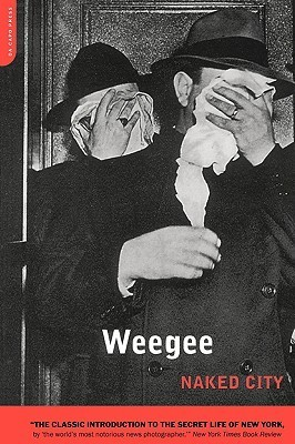 Naked City Weegee