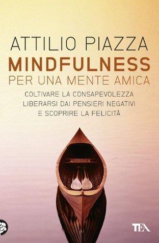 Mindfulness (Varia)  by  Attilio Piazza