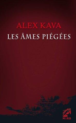 Les âmes piégées (Maggie ODell, #3) Alex Kava
