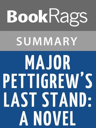 Major Pettigrews Last Stand: A Novel  by  Helen Simonson | Summary & Study Guide by BookRags