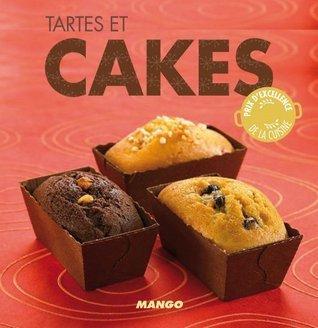 Tartes et cakes (La cerise sur le gâteau) Marie-Laure Tombini