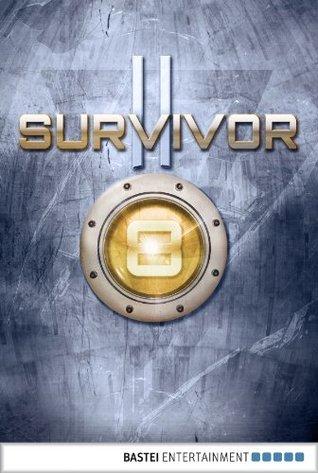 Survivor 2.08 (DEU): Glaubenskrieger. SF-Thriller (Survivor Staffel 2) (German Edition)  by  Peter Anderson