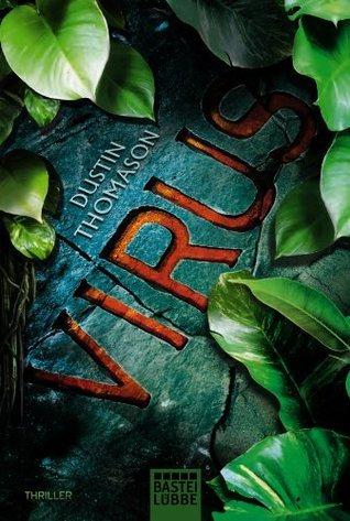 Virus: Thriller Dustin Thomason
