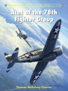 Aces of the 78th Fighter Group Thomas Cleaver