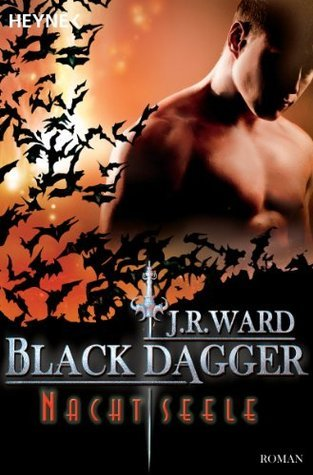 Nachtseele: Black Dagger 18 J.R. Ward