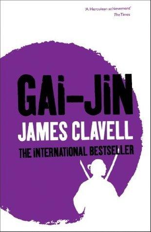 Gai-Jin (The Asian Saga)  by  James Clavell