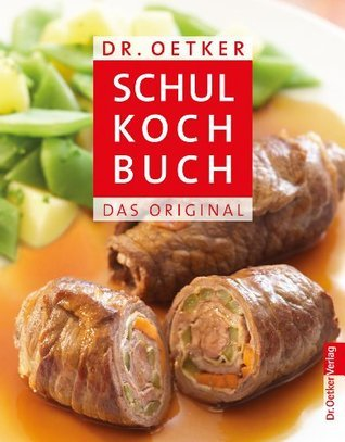 Schulkochbuch: Das Original  by  Oetker Verlag