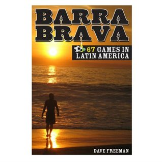 Barra Brava  by  Dave  Freeman