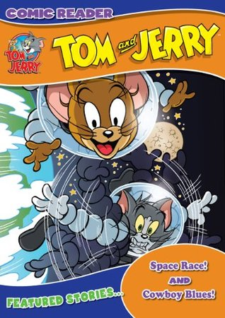 Tom and Jerry: Space Race/Cowboy Blues  by  Ed Caruana