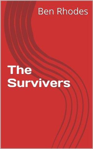 The Survivors Ben Rhodes