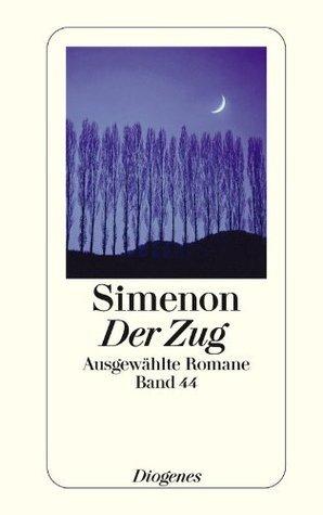 Der Zug: Ausgewählte Romane Georges Simenon