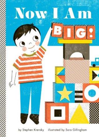 Now I Am Big! (Empowerment Series) Stephen Krensky