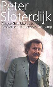 Ausgewählte Übertreibungen: Gespräche und Interviews 1993-2012  by  Peter Sloterdijk