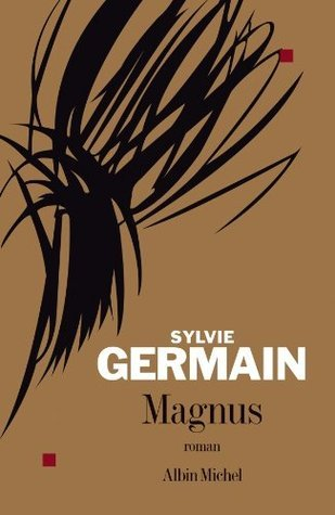 Magnus (LITT.GENERALE)  by  Sylvie Germain