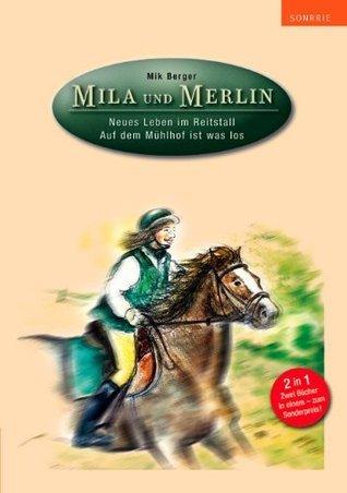 Mila und Merlin  by  Mik Berger