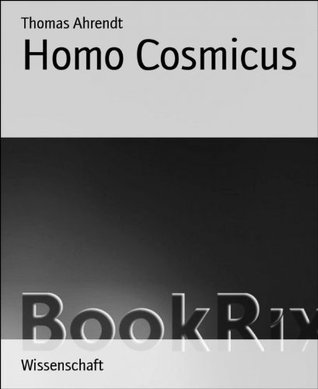 Homo Cosmicus Thomas Ahrendt