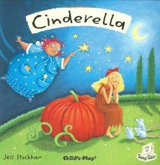 Cinderella [With CD] Jess Stockham