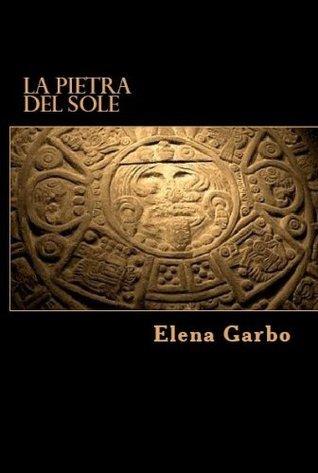 La Pietra del Sole (Shinig-Le Pietre del Potere: 1) (Italian Edition) Elena Garbo