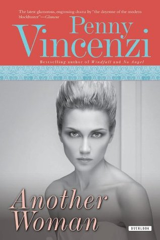 Another Woman: A Novel Penny Vincenzi
