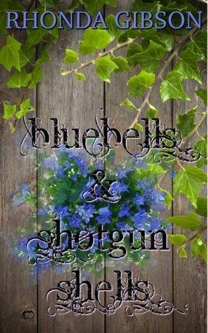 Bluebells and Shotgun Shells (A Kathryn Snow Cozy Mystery)  by  Rhonda Gibson