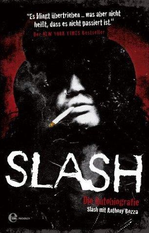 Slash: Die Autobiografie  by  Slash