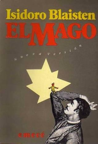 El mago  by  Isidoro Blaisten