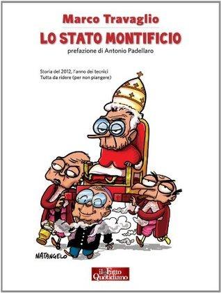 Lo Stato Montificio  by  Marco Travaglio