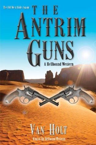 The Antrim Guns Van Holt