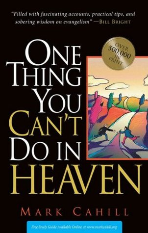 One Thing You Cant Do In Heaven  by  Mark Cahill